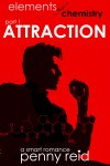 Book Review – Attraction (Elements of Chemistry #1) by Penny Reid