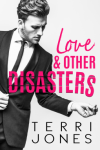 Review: Love & Other Disasters by TerriJones