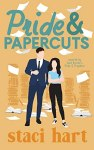 Release Blitz with Review: Pride and Papercuts (The Austens #5) by Staci Hart