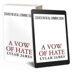 Excerpt Reveal: A Vow Of Hate by Lylah James