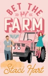 Cover Reveal: Bet The Farm by StaciHart