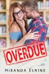 Release Blitz: Overdue by MirandaElaine