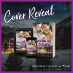 Cover Reveal for Something New by B. Ivy Woods