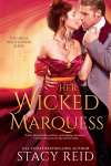 Exclusive Excerpt: Her Wicked Marquess by Stacy Reid