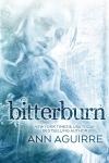 Release Blitz: Bitterburn by AnnAguirre