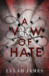 Prologue Reveal: A Vow Of Hate by Lylah James