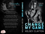 Cover Reveal: Change My Game by Kelsey Clayton