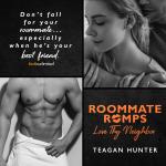 Release Blitz: Love Thy Neighbor: Roommate Romps by TeaganHunter