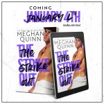 Cover Reveal: The Strike Out by MeghanQuinn
