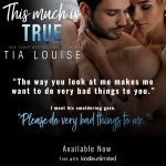 Release Blitz: This Much Is True by Tia Louise