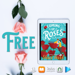 FREE for a Limited Time: Coming Up Roses by Staci Hart