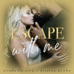 Blog Tour with Review: Escape With Me (O'Callaghan's #3, With Me In Seattle #16) by KristenProby