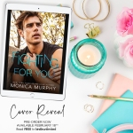 Cover Reveal: Fighting For You by Monica Murphy