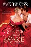 Release and Excerpt Tour: The Spinster and the Rake by Eva Devon
