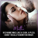 Release Blitz: Indulgence by K.A.Berg