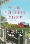 PROMO: The Last Carolina Sister by MichelleMajor