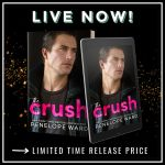 Release Blitz: The Crush by Penelope Ward