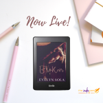 Release Blitz for Broken by Evelyn Sola