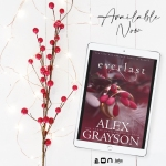 Release Blitz: Everlast by Alex Grayson