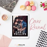 Cover Reveal: Just One Night by CarlyPhillips