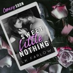 Cover Reveal: Sweet Little Nothing by L.K. Farlow