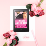 Release Blitz with Review: To Have and to Hate by R.S.Grey