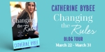 Blog Tour: Changing The Rules by CatherineBybee