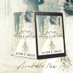 Release Blitz: Evie Interrupted by Alison GBaily