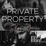 Release Blitz: Private Property by SkyeWarren