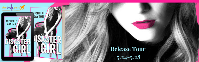 Release Tour:  Disaster Girl by Michelle Dayton