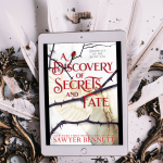 Blog Tour: A Discovery of Secrets And Fate by Sawyer Bennett