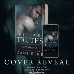 Cover Reveal: Bitter Truths by Dani Rene