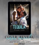 Cover Reveal: Blame It On The Tequila by Fiona Cole