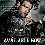 Bullseye by K.L. Savage is nowlive!
