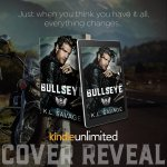 Cover Reveal: Bullseye by K.L. Savage