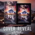 Cover Reveal: There With You by SamanthaYoung