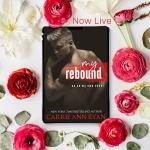 Release Blitz: My Rebound by Carrie AnnRyan