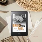 Review: Break Your Fall by MalyndaSchlegel