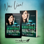 Release Blitz for An Insatiable Eventide by TKCherry