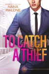 Cover Reveal: To Catch a Thief by NanaMalone