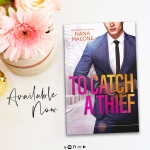 Release Blitz: To Catch a Thief by NanaMalone
