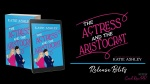 Release Blitz: The Actress and The Aristocrat by KatieAshley